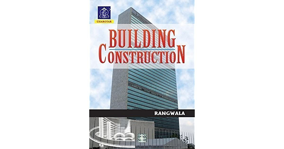 Building Construction Book By Rangwala by Rangwala