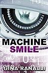 Machine Smile