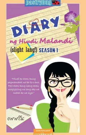 Diary Ng Hindi Malandi (Slight Lang!), Season 1 (Diary ng Hindi Malandi, #1)