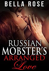 Russian Mobster's Arranged Love