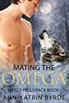 Mating the Omega by Ann-Katrin Byrde