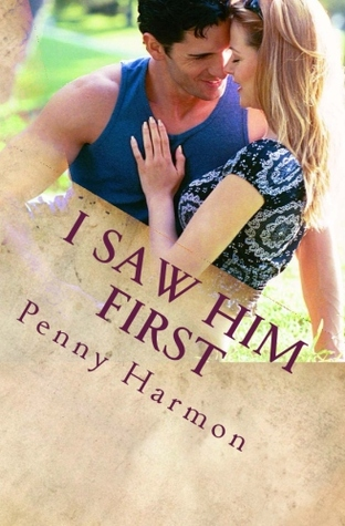 I Saw Him First by Penny Harmon