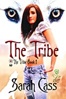 The Tribe (The Tribe #1)