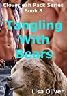 Tangling with Bears (Cloverleah Pack, #8)