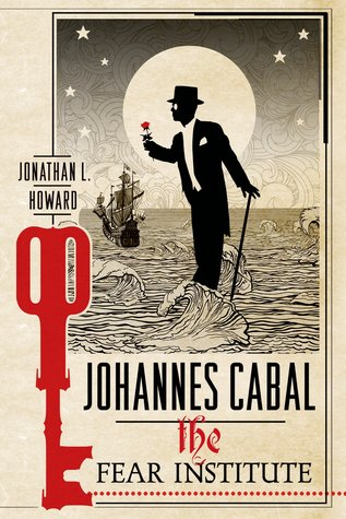 Cover of the book, The Fear Institute byJonathan L. Howard, showing the silhouette of Cabal holding a rose. Poor guy!