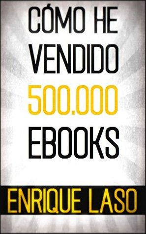 CÓMO HE VENDIDO 500.000 EBOOKS