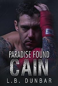 Paradise Found: Cain