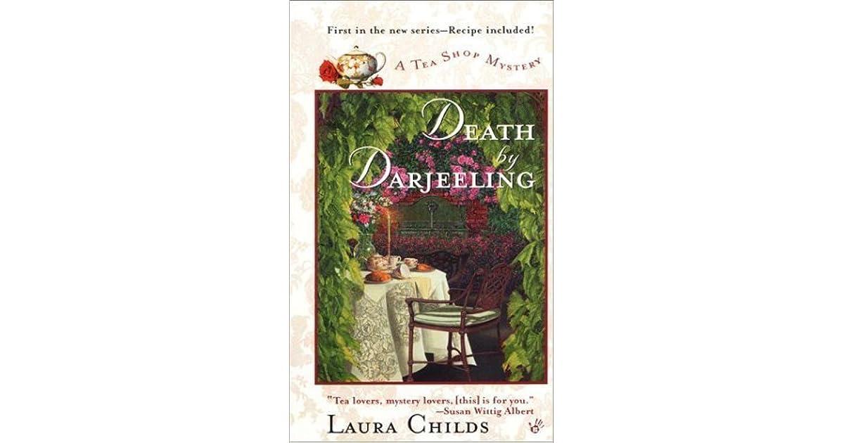 Death by Darjeeling (A Tea Shop Mystery, #1) by Laura Childs