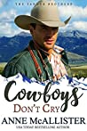 Cowboys Don't Cry (Code of the West #1; Tanner Brothers #1)