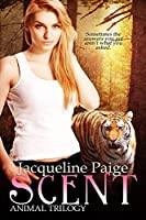 Scent: Book Two of the Animal Trilogy