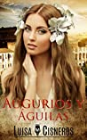 Augurios y águilas (Novelas románticas en español, #1)