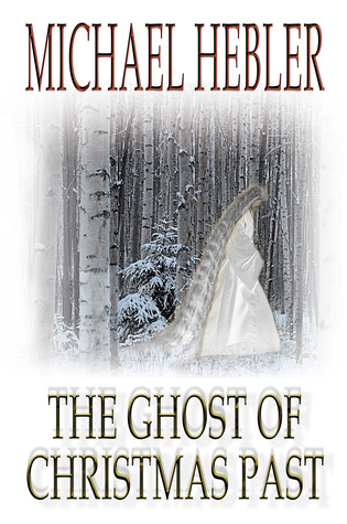The Ghost of Christmas Past (a novella