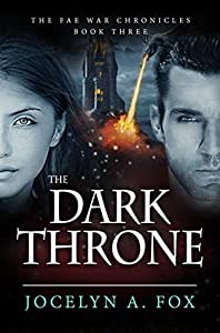 The Dark Throne (The Fae War Chronicles #3)