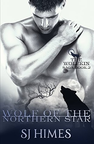 Wolf of the Northern Star (The Wolfkin Saga #2)