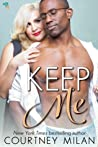 Keep Me (Cyclone, #4)