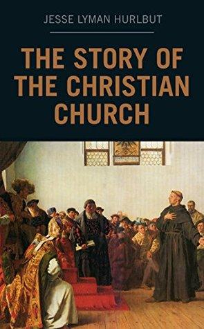 Historia de la Iglesia Cristiana by Jesse Lyman Hurlbut