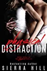 Physical Distraction (Physical, #3)