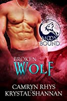 Broken Wolf (Moonbound, #7)