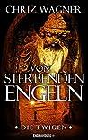 Die Ewigen - Von sterbenden Engeln (DIE EWIGEN, #4)