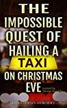 The Impossible Quest Of Hailing A Taxi On Christmas Eve by George Saoulidis