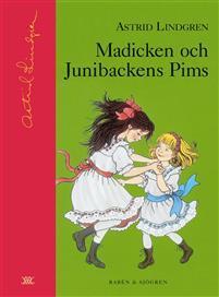 Madicken och Junibackens Pims (Madicken, #2)