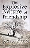 The Explosive Nature of Friendship (The Greek Village #2)