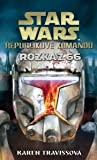 Rozkaz 66 (Star Wars: Republikové komando, #4) - Karen Traviss