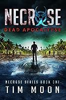 Dead Apocalypse (Necrose #1)