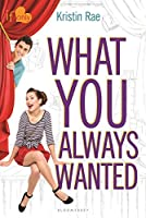 What You Always Wanted: An If Only novel (If Only . . .)