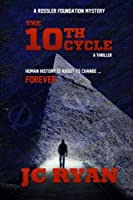 The 10th Cycle (Rossler Foundation #1)