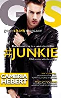 #Junkie (GearShark, #1)