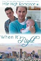 When It's Right (Mile High Romance, #1)