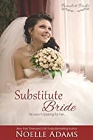 Substitute Bride (Beaufort Brides #2)