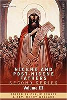 Nicene and Post-Nicene Fathers Series 2, Vol 3, Theodoret, Jerome, Gennadius, Rufinus: Historical Writings etc