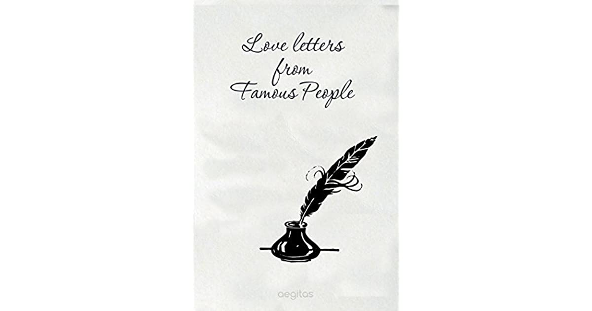 Love Letters From Famous People By C H Charles