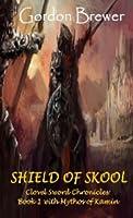Shield of Skool (Clovel Sword Chronicles #1)