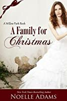 A Family for Christmas (Willow Park, #3)