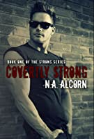 Covertly Strong (Strong, #1)