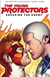 The Young Protectors, Vol. 1: Engaging The Enemy (The Young Protectors, #1)