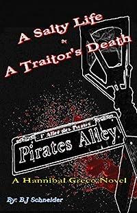 A Salty Life & A Traitor's Death: A Hannibal Greco Novel