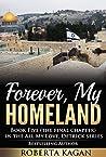 Forever, My Homeland (All My Love, Detrick, #5)