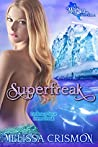 Superfreak (MerSea series, #1)