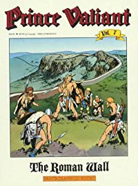 Prince Valiant Vol. 7: The Roman Wall