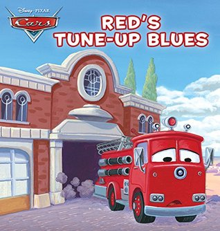 Cars: Red's Tune-up Blues (Disney Short Story eBook)