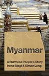 Myanmar: A Burmese People's Story