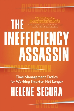 The Inefficiency Assassin by Helene Segura