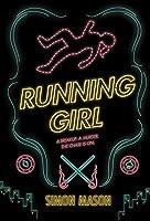 Running Girl (The Garvie Smith Mysteries #1)