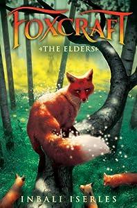 The Elders (Foxcraft, #2)