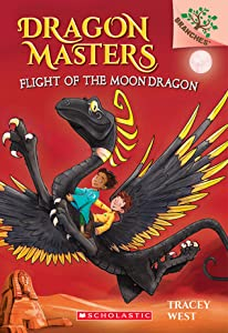 Flight of the Moon Dragon: Branches Book (Dragon Masters #6) (Library Edition)