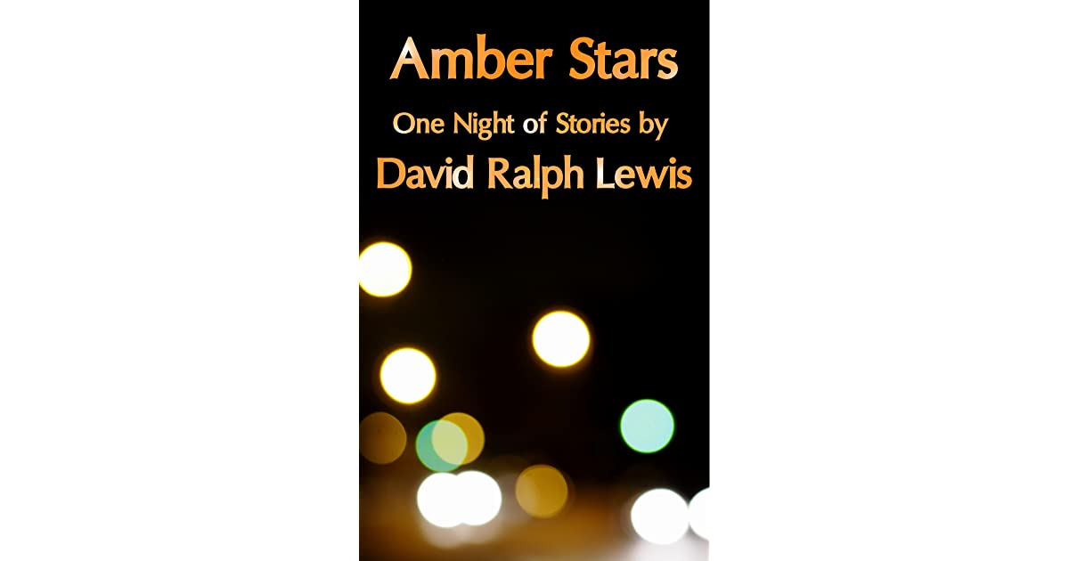 Amber stars one night of stories by david ralph lewis fandeluxe Images